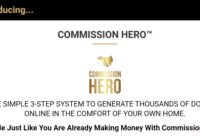 Commission Hero Review – Is It Worth The Investment?